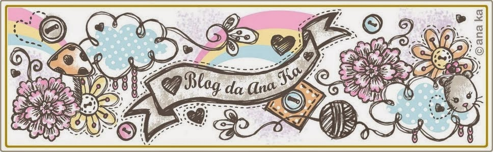 BLOG DA ANA KA