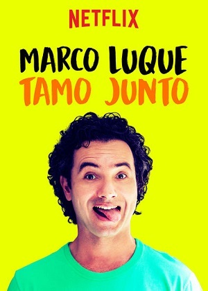 Marco Luque - Tamo Junto Séries Torrent Download capa