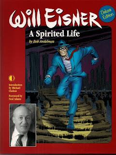 Will Eisner: A Spirited Life by Bob Andelman