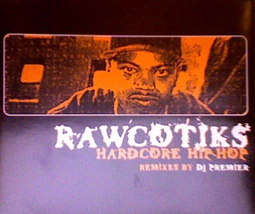 Rawcotiks – Hardcore Hip-Hip (CDS) (1996) (VBR)