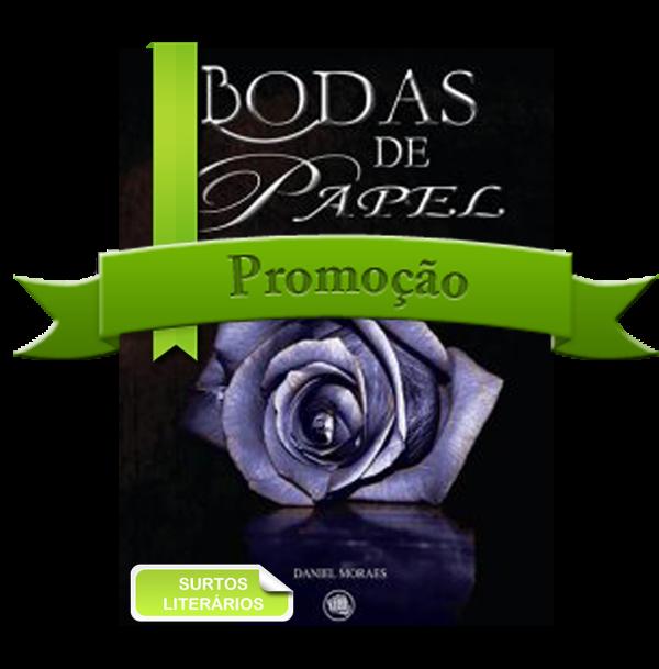 http://surtosliterarios.blogspot.com.br/2014/08/promo-bodas-de-papel.html