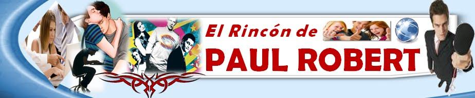 El Rincón de Paul Robert