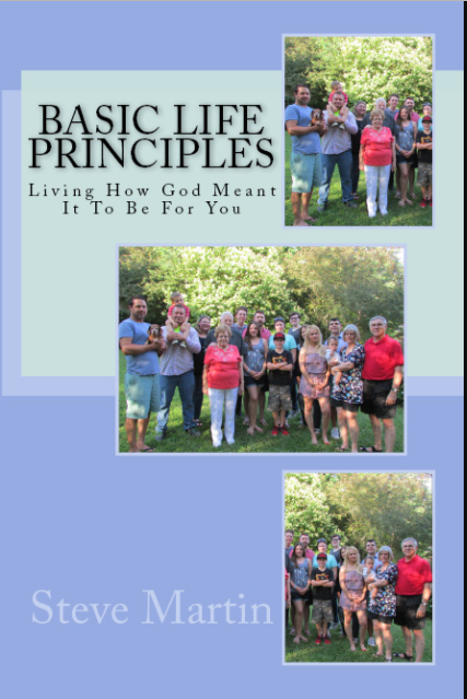 Basic Life Principles. Steve Martin