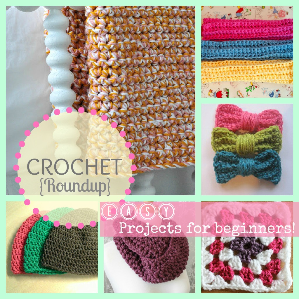 Sew Chatty: {Crochet Roundup: Great projects for beginners}