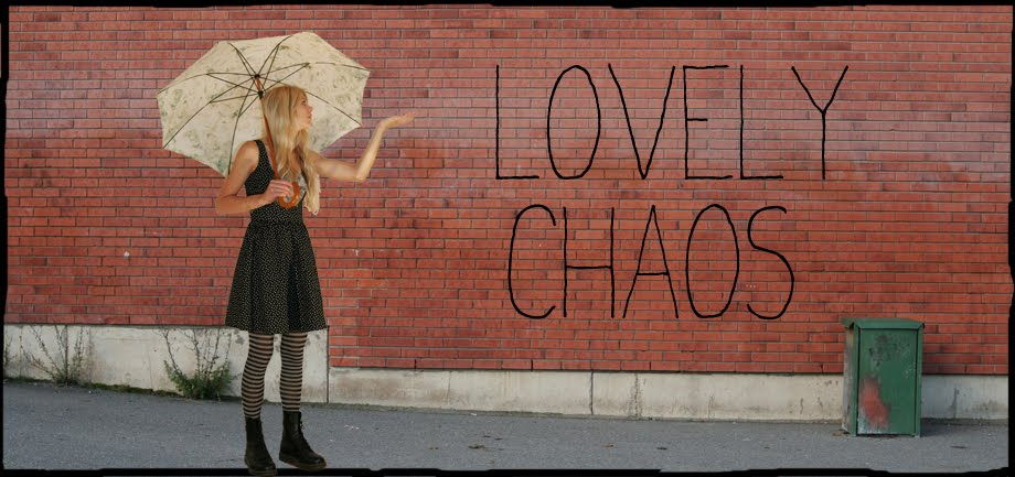 Lovely chaos