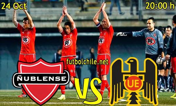 Ñublense vs Unión Española - Campeonato Apertura - 20:00 h - 24/10/2014