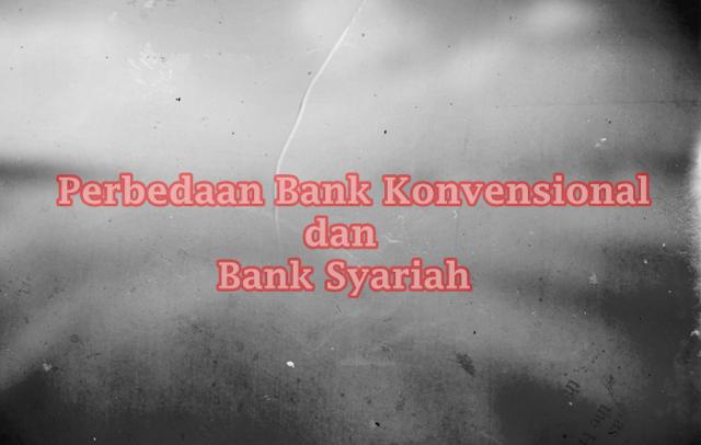 Membongkar Perbedaan Bank Konvensional dan Bank Syariah
