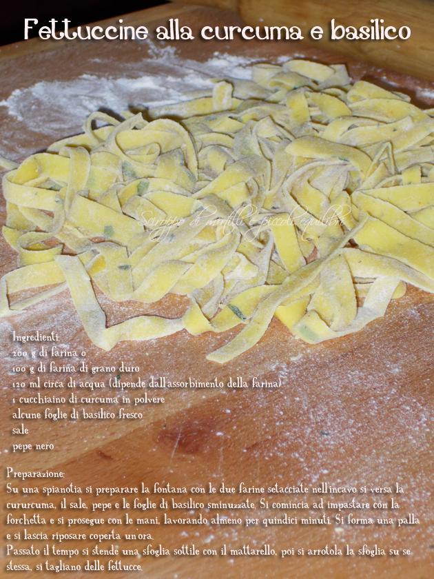 Fettuccine alla curcuma e basilico