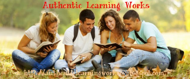 Authentic Learning Works