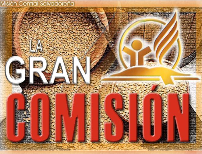 La Gran Comisión | Seminarios en Power Point | Recursos Adventistas