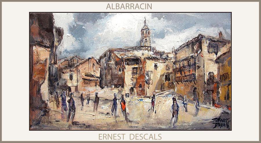 ALBARRACIN-PINTURAS-TERUEL-PINTURA-PAISAJES-ESPAÑA-CUADROS-PAISAJE-PINTOR-ERNEST DESCALS-