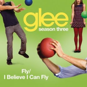 Glee - Fly / I Believe I Can Fly