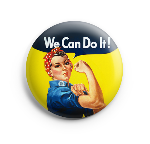 Botton We Can Do It na loja Heroicas!
