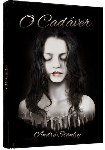 """Livro """"O Cadáver"""" de André Stanley"""