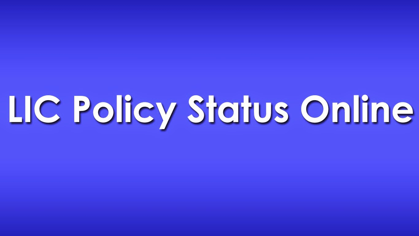 LIC Policy Status Online