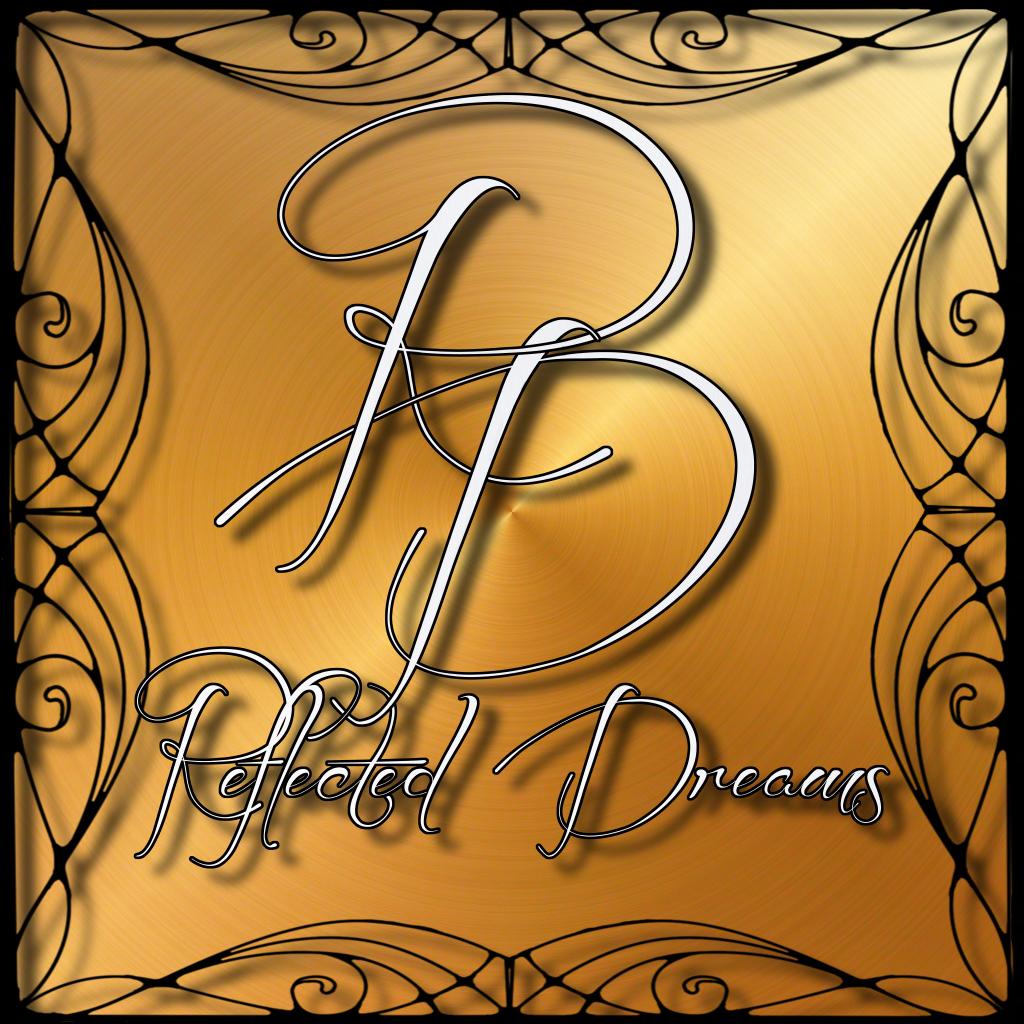 Reflected Dreams Gallery