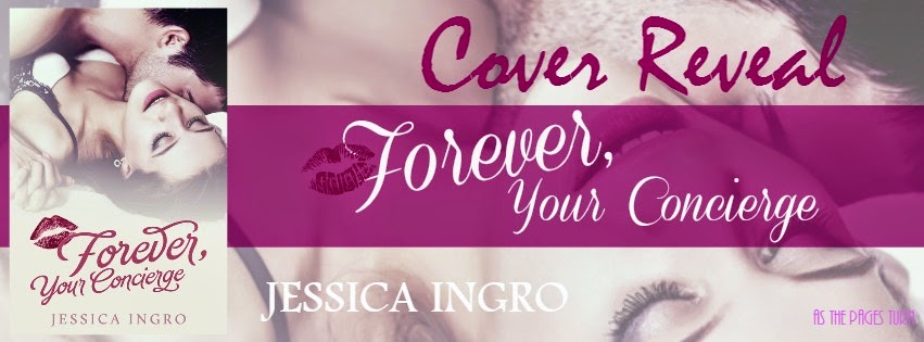 Cover Reveal + Giveaway – Forever, Your Concierge by Jessica Ingro