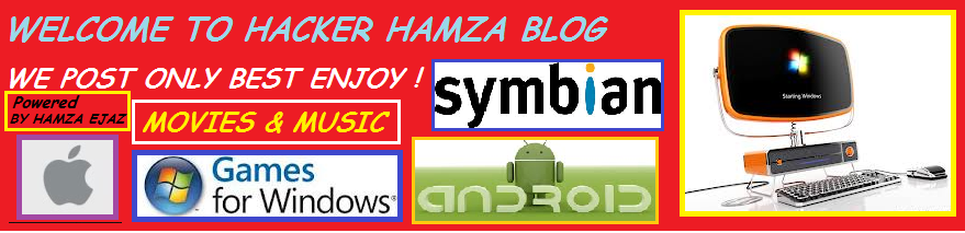 WELCOME TO HACKER HAMZA : We Post Only Best Enjoy !