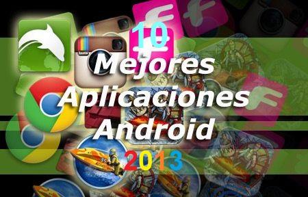 10 Mejores aplicaciones android 2013