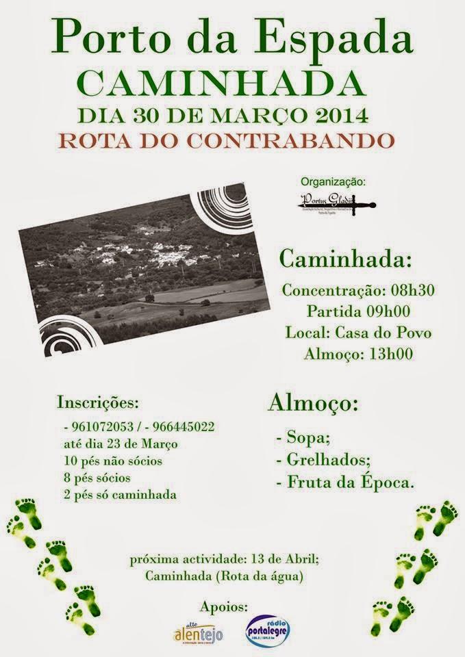 Cartaz de mais uma caminhada, a Rota do Contrabando, organizada pela Associação Portus Gladii, dia 30 de Março de 2014.