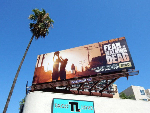 Fear the Walking Dead series launch billboard