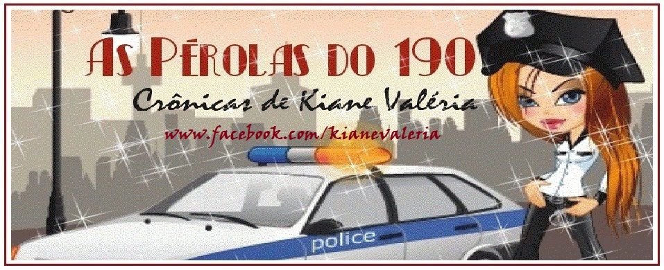 As Pérolas do 190 (Pearls of 911)