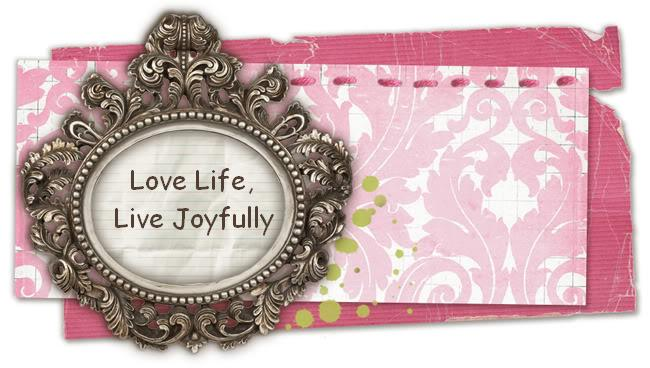 Love Life Live Joyfully
