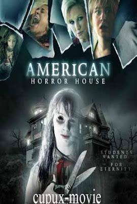 American Horror House (2012) BluRay 720p cupux-movie.com
