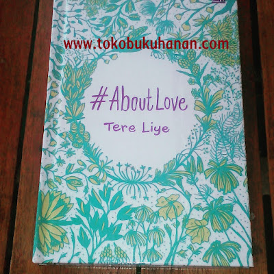 Buku About Love Tere Liye