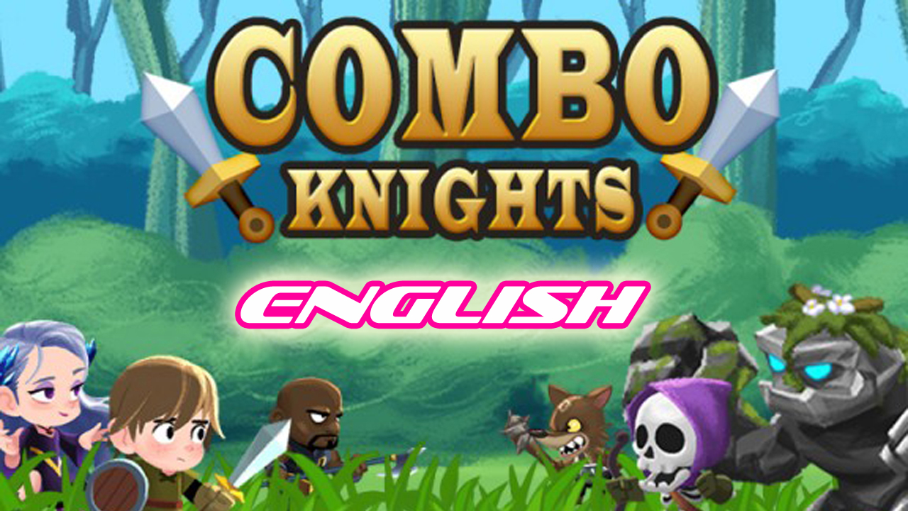 Combo Knights Legend Gameplay IOS / Android