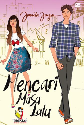 Mencari Masa Lalu by Janita Jaya