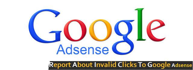 How to Report Invalid Clicks to Google Adsense?