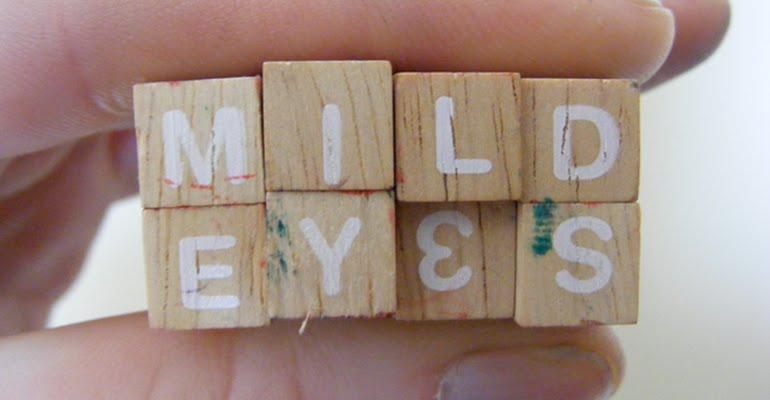 mild eyes
