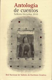 Premios Relata. Antología Talleres Literarios 2010