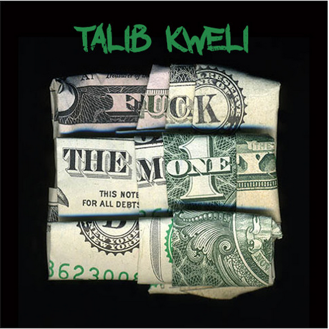 Talib Kweli - Fuck The Money (2015)