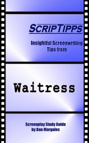 ScripTipps: WAITRESS, screenplay analysis and deconstruction, on sale now at Amazon.com.
