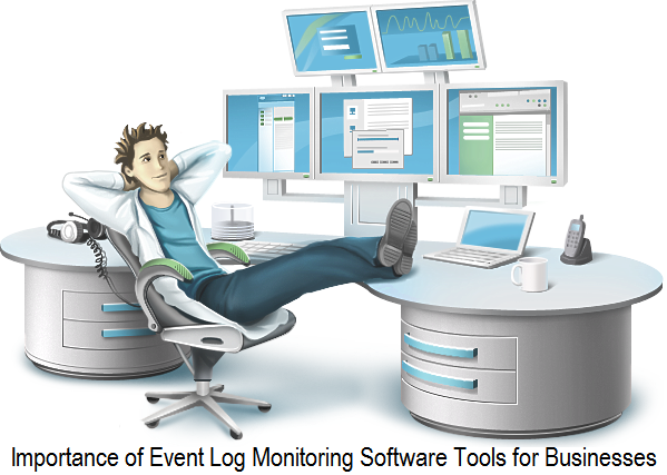 Importance of Event Log Monitoring Software Tools for Businesses