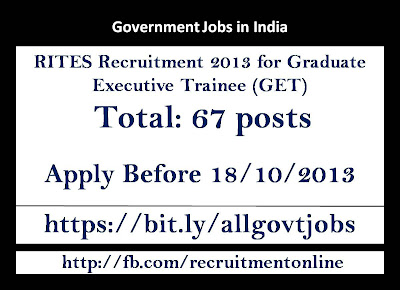 RITES Recruitment 2013 for Graduate Executive Trainee (GET)