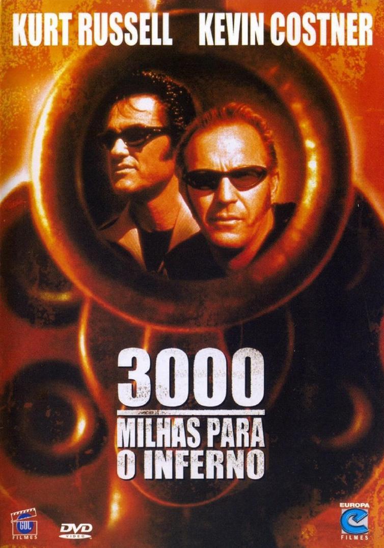 3000 Milhas Para O Inferno DVDRip Dublado
