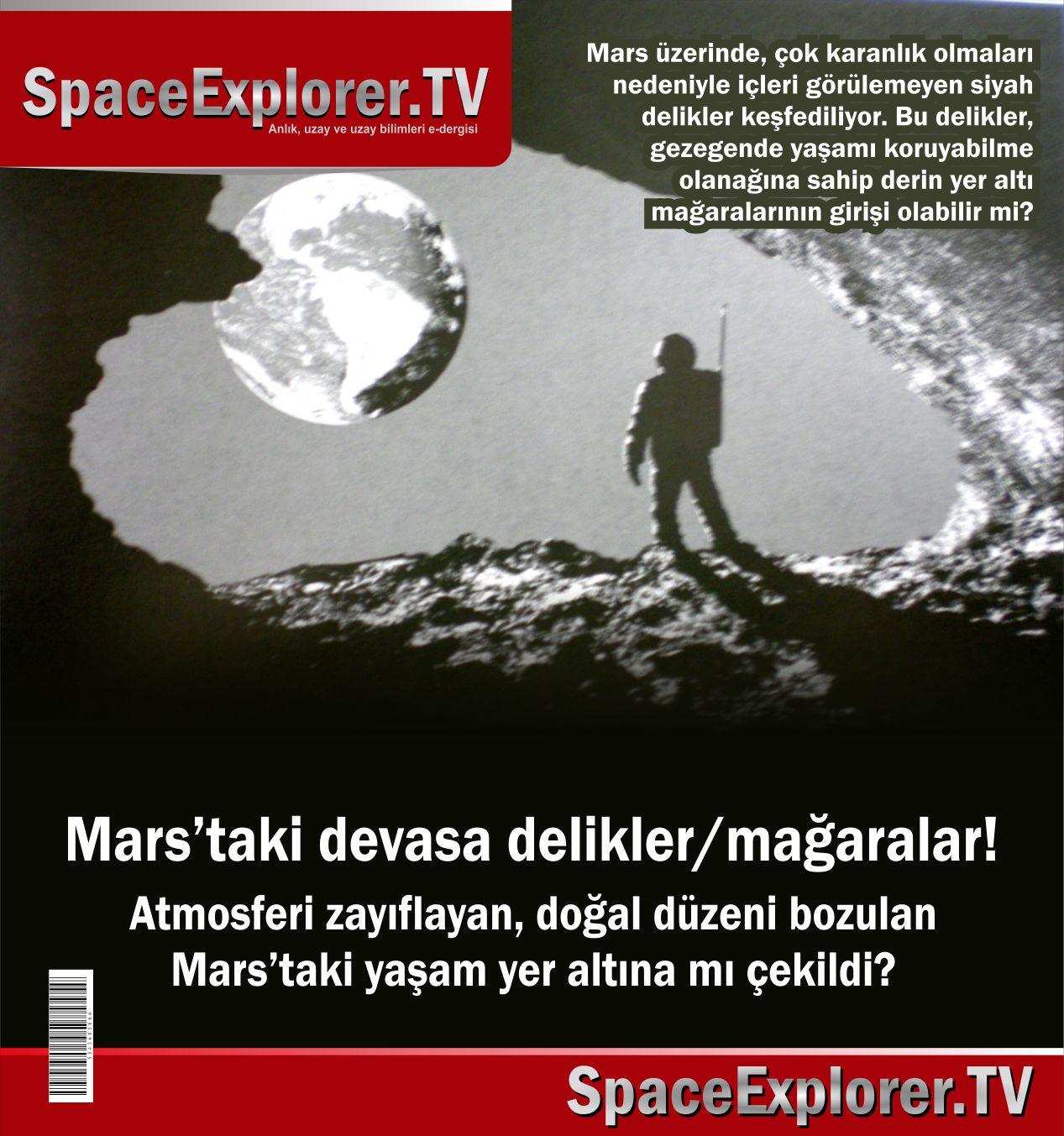 Mars'ta yaşam yer altına mı çekildi? Mars'taki devasa delikler/mağaralar...