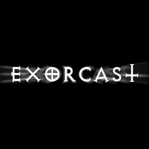 Exorcast