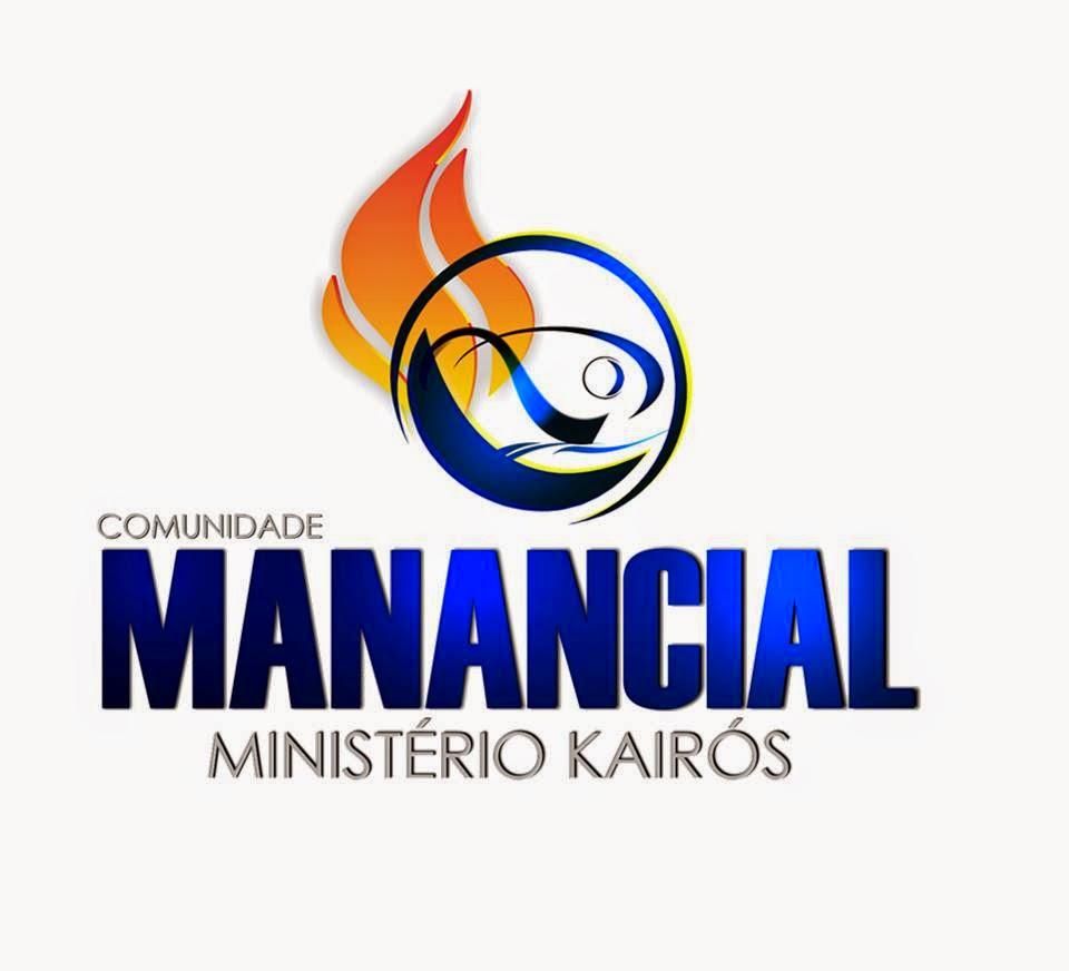 COMUNIDADE MANANCIAL - MINISTÉRIO KAIRÓS