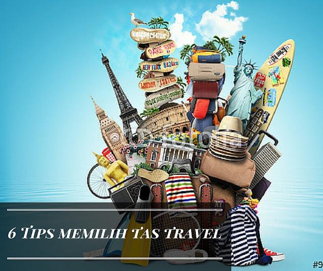 Ini Dia 6 tips memilih tas ransel untuk travelling ataupun outdoor