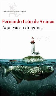 Aquí yacen dragones - Fernando león de Aranoa