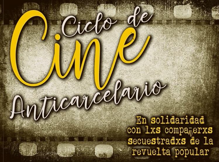 Ciclo de Cine Anticarcelario