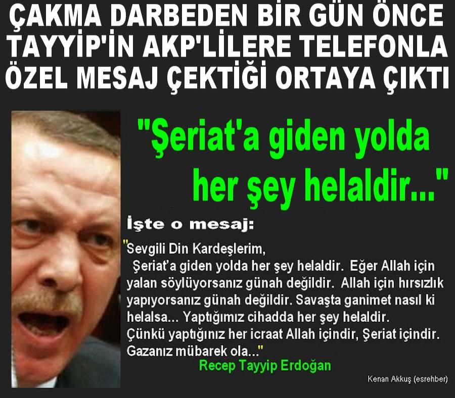 TAYYİP'TEN AKP'LİLERE ÖZEL ŞERİAT MESAJI