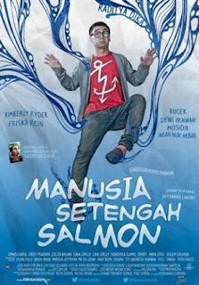 Sinopsis dan Trailer Film Manusia Setengah Salmon