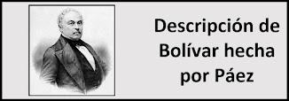 Descripción de Bolívar hecha por Páez