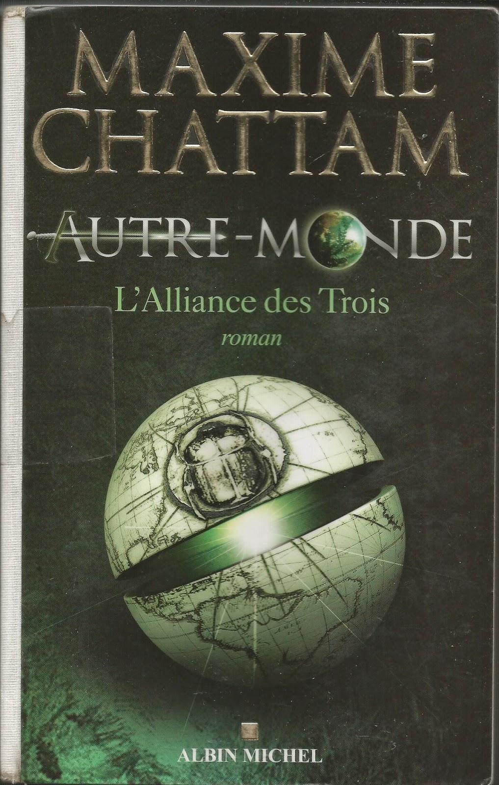 Autre-Monde 1 l'Alliance des Trois Maxime Chattam cover