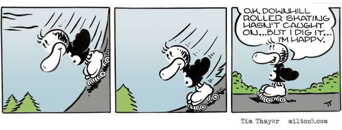 Roller skating downhill.